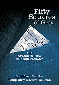 Fifty Squares of Grey: The Spanking-New Sudoku Variant