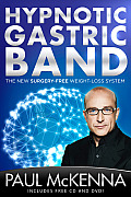 Hypnotic Gastric Band: The New Surgery-Free Weight-Loss System [With CD (Audio) and DVD]