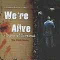 We're Alive: A Story of Survival, the First Season (We're Alive)