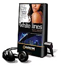 White Lines (Playaway Adult Fiction)