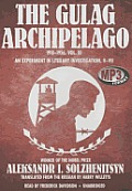 The Gulag Archipelago, 1918-1956, Vol. 3: An Experiment in Literary Investigation, V-VII