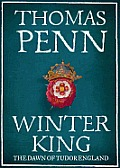 Winter King: Henry VII and the Dawn of Tudor England Cover