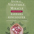 Animal, Vegetable, Miracle: A Year of Food Life Cover