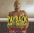 Payback Ain't Enough (Sequel to Payback with YA Life)