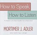 How to Speak, How to Listen
