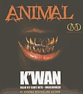 Animal (Hood Rat Novels)