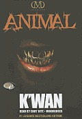 Animal: A Hood Rat Novel