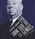 The Dark Side of Genius: The Life of Alfred Hitchcock Cover