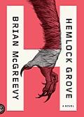 Hemlock Grove: Or, the Wise Wolf
