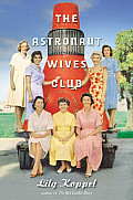 Astronaut Wives Club A True Story
