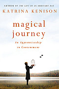 Magical Journey An Apprenticeship in Contentment