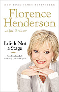 Life Is Not a Stage: From Broadway Baby to a Lovely Lady and Beyond (Large Print)