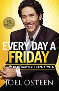 Every Day a Friday: How to Be Happier 7 Days a Week (Large Print) Cover