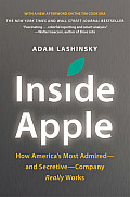 Inside Apple How Americas Most Admired & Secretive Company Really Works