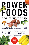 Power Foods for the Brain An Effective 3 Step Plan to Protect Your Mind & Strengthen Your Memory