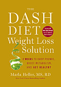 Dash Diet Weight Loss Solution 2 Weeks to Drop Pounds Boost Metabolism & Get Healthy