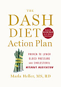 The Dash Diet Action Plan: Proven to Lower Blood Pressure and Cholesterol Without Medication Cover
