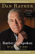 Rather Outspoken: My Life in the News (Large Print)
