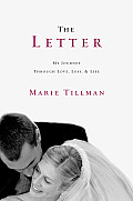 The Letter: My Journey Through Love, Loss, and Life (Large Print) Cover