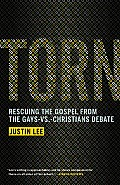 Torn: Rescuing the Gospel from the Gays-vs -Christians Debate Cover