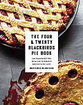 Four & Twenty Blackbirds Pie Book Uncommon Recipes from the Celebrated Brooklyn Pie Shop