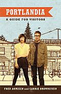 Portlandia: A Guide for Visitors Cover