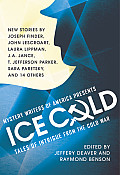 Mystery Writers Of America Presents Ice Cold Tales Of Intrigue From The Cold War