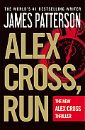 Alex Cross, Run (Alex Cross Novels) Cover