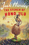 Stench of Honolulu A Tropical Adventure