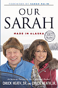 Our Sarah: Made in Alaska (Large Print)