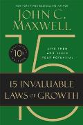 The 15 Invaluable Laws of Growth: Live Them and Reach Your Potential (Large Print)