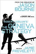 Robert Ludlum's (TM) the Geneva Strategy (Covert-One)