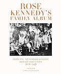 Rose Kennedy's Family Album: From...