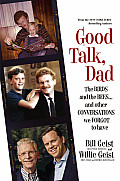 Good Talk Dad The Birds & the Beesand Other Conversations We Forgot to Have
