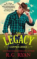 The Legacy of Copper Creek (Copper Creek Cowboys)