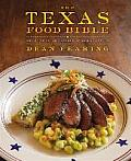 Texas Food Bible From Legendary Dishes to New Classics