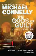 The Gods of Guilt (Lincoln Lawyer Novel)