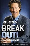 Break Out!: Five Ways To Go Beyond Your Barriers and Live an Extraordinary Life