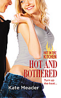 Hot and Bothered (Hot in the Kitchen)
