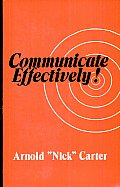 Communicate Effectively!