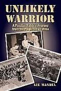 Unlikely Warrior: A Pacifist Rabbi's Journey from the Pulpit to Iwo Jima