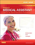 Today's Medical Assistant: Clinical And Administrative Procedures