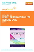 Pharmacology for Nursing Care - Elsevier eBook on Vitalsource (Retail Access Card)