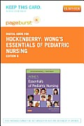 Wong's Essentials of Pediatric Nursing - Elsevier eBook on Vitalsource (Retail Access Card)