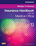 Workbook For Insurance Handbook For The Medical Office 13th Edition