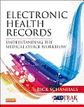 Electronic Health Records Understanding the Medical Office Workflow