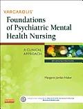 Varcarolis Foundations of Psychiatric Mental Health Nursing A Clinical Approach 7th Edition