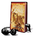 Samurai Kids, Book 1: White Crane [With Earbuds] (Playaway Children)