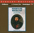 Ferdinand Magellan: The First Voyage Around the World (Library of Explorers and Exploration)