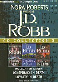 J.D. Robb CD Collection 3: Holiday in Death, Conspiracy in Death, Loyalty in Death